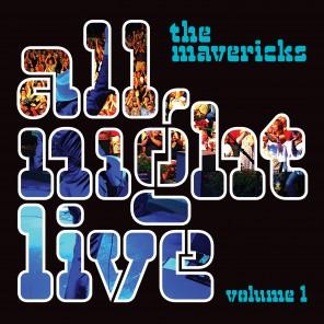 Mavericks_AllNightLive_Vol1